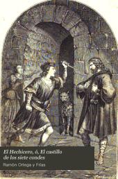 El Hechicero, ó, El castillo de los siete condes