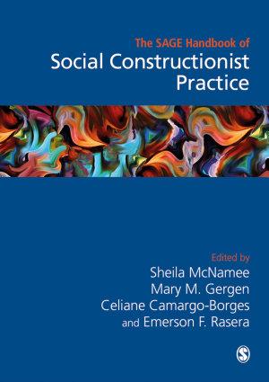 The Sage Handbook of Social Constructionist Practice PDF
