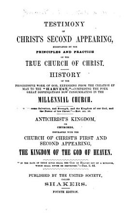 Testimony of Christ s Second Appearing  Exemplified by the Principles and Practice of the True Church of Christ PDF