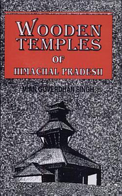 Wooden Temples of Himachal Pradesh