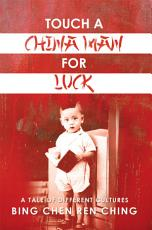Touch a Chinaman for Luck