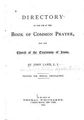 Directory in the Use of the Book of Common Prayer: For the Church of the Testimony of Jesus, St. John-Land, L.I.