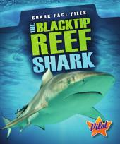 The Blacktip Reef Shark