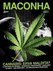 Maconha – Cannabis: Erva Maldita?
