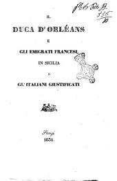 Il Duca d'Orleans e gli emigrati francesi in Sicilia o Gl'italiani giustificati