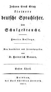 Lehrbuch der deutschen Sprache: besonders zum Gebrauch in Schulen, Band 1