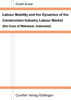 Labour Mobility and the Dynamics of the Construction Industry Labour Market PDF