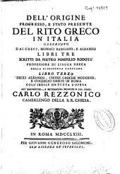 Degli albanesi, chiese greche moderne e collegio greco in Roma, coll'indice di tutta l'opera