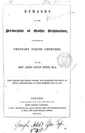 Remarks on the Principles of Gothic Architecture as Applied to Ordinary Parish Churches