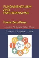 Fundamentalism and Psychoanalysis