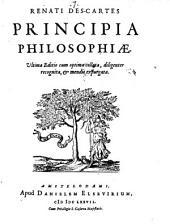 Renati Des-Cartes Opera Philosophica