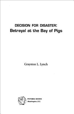 Decision for Disaster