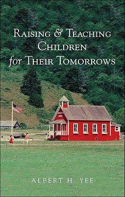 Raising   Teaching Children for Their Tomorrows