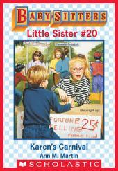 Karen's Carnival (Baby-Sitters Little Sister #20)