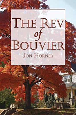 The Rev of Bouvier