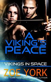 A Viking's Peace: Vikings in Space Book 1