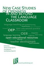 New case studies of openness in and beyond the language classroom PDF