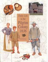 Daily Life in the Pilgrim Colony 1636 PDF