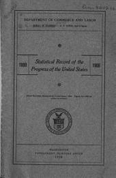 Statistical Record of the Progress of the United States, 1800-1906