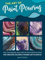 The Art of Paint Pouring PDF