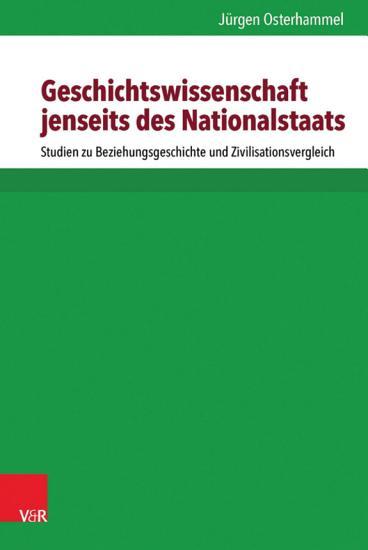 Geschichtswissenschaft jenseits des Nationalstaats PDF