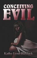 Conceiving Evil PDF