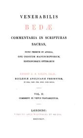 The Complete Works of Venerable Bede: In the Original Latin, Collated with the Manuscripts, and Various Printed Editions, Volume 8