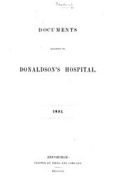 Documents relating to Donaldson's Hospital. 1851