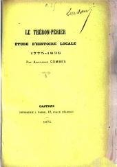 Le Théron-Périer: étude d'histoire locale, 1775-1836