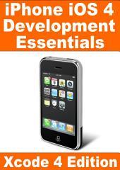 iPhone iOS4 Development Essentials - Xcode 4 Edition