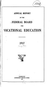 Annual Report to Congress of the Federal Board for Vocational Education: Volumes 1-4