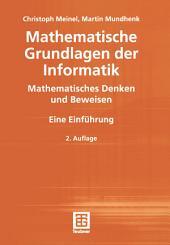 Mathematische Grundlagen der Informatik: Mathematisches Denken und Beweisen, Ausgabe 2