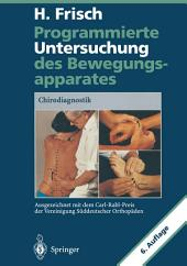 Programmierte Untersuchung des Bewegungsapparates: Chirodiagnostik, Ausgabe 6