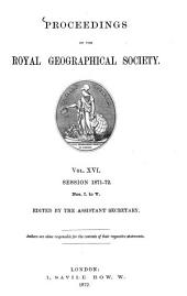 Proceedings of the Royal Geographical Society: Volume 16, Issues 1-5