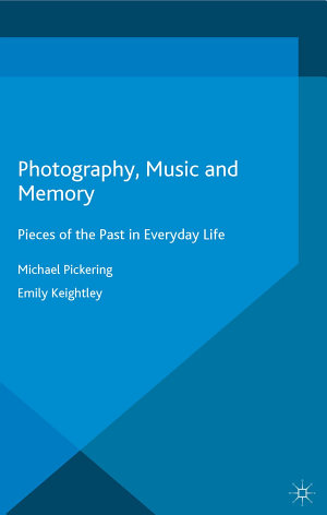 Photography  Music and Memory