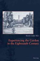 Experiencing the Garden in the Eighteenth Century PDF