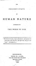The Present State Of Human Nature According To The Word Of God