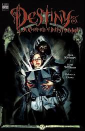 Destiny: A Chronicle of Deaths Foretold (1997-) #3