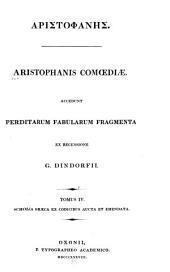 Aristophanes comoediae: Τόμος 4,Μέρος 1