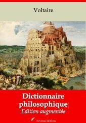 Dictionnaire philosophique: Nouvelle édition augmentée