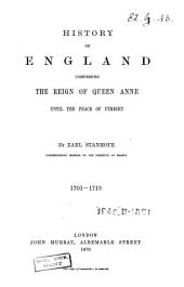 History of England: Comprising the Reign of Queen Anne Until the Peace of Utrecht, Volume 2