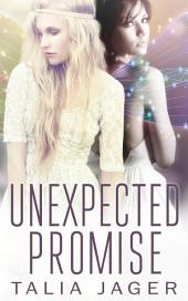 Unexpected Promise: Between Worlds: Book Five