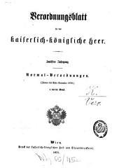 [Verordnungsblatt für das Kaiserlich-Königliche Heer / Normal-Verordnungen ] ; Verordnungsblatt für das Kaiserlich-Königliche Heer. Normal-Verordnungen