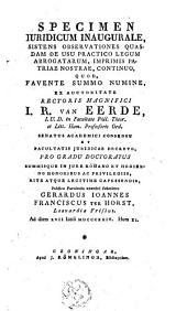 Specimen juridicum inaugurale, sistens observationes quasdam de usu practico legum abrogatarum, imprimis patriae nostrae, continuo