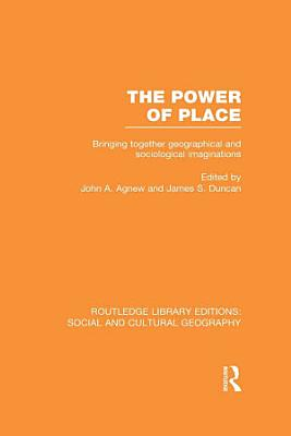 The Power of Place  RLE Social   Cultural Geography