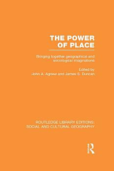 The Power of Place  RLE Social   Cultural Geography  PDF