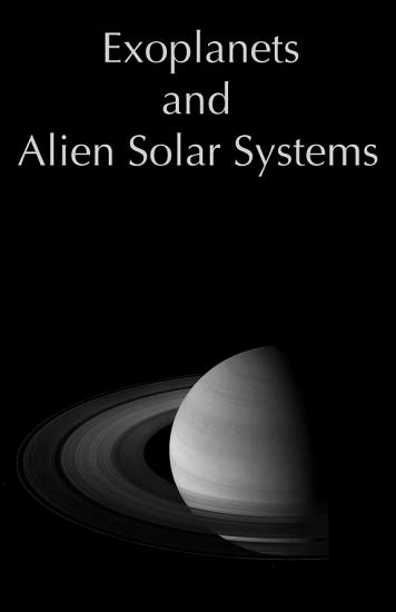Exoplanets and Alien Solar Systems PDF