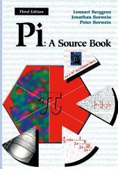 Pi: A Source Book: Edition 3