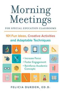 Morning Meetings for Special Education Classrooms Book
