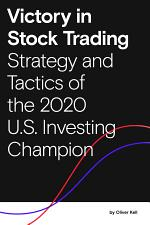 Victory in Stock Trading: Strategies and Tactics of the 2020 U.S. Investing Champion